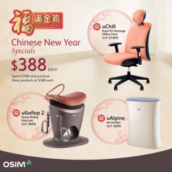 [OSIM] We are giving you more savings when you shop at OSIM! Simply spend $388 and above on any OSIM products