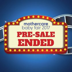 [Mothercare] If you've missed our Pre-Sale, don't fret! Our annual Baby Fair is coming to you very soon!