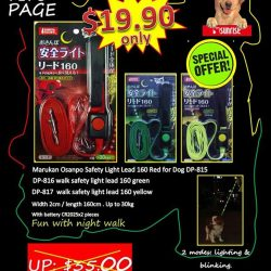 [Pets Kampong] Don't miss out this safety light lead promotion. Available at all outlets.