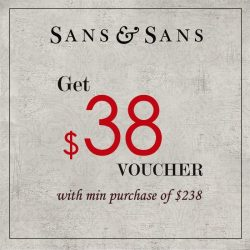 [Marina Square] Shopping for your New Year clothes?Simply spend a minimum of $238 in a single receipt at Sans & Sans and
