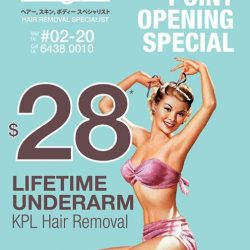 [Regina] Only $28 for lifetime underarm KPL hair removal treatment! Available only at Jurong Point #02-20. Enjoy this promotion while