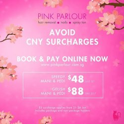 [Pink Parlour] Secure your nails appointment early & avoid CNY surcharges when you book & pay online @ www.pinkparlour.com.sg now! Note: There