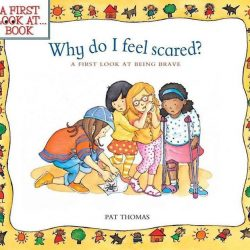 [Junior Page] A First Look at . . . : Why Do I Feel Scared? Pat Thomas (Author), Lesley Harker (Illustrator)$7.38 SGDChildren learn