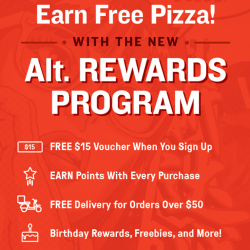 [Alt Pizza] Rewarded for eating good pizza... how sweet is that! Introducing the NEW Alt. Rewards Program. Sign up today and receive