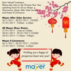 [Mistral] Dear valued Customer, please take note for our Business Operating Hour for all our Mayer Showroom, Mayer Service Center and