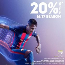 [Premier Football Singapore] 20% OFF 16/17 seasons merchandise, available in store and online!https://goo.gl/6WXCnE