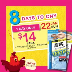 [Sasa Singapore] Now, here's #3 8 #HUAT Beauty Deals. Only for today, SANA Powerstyle Liquid Eyebrow is on more than 20%