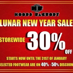 [Hoops Factory] Lunar New Year Sale is happening right now, only at Hoops Factory Centrepoint. Head down at 176 Orchard Road #02-
