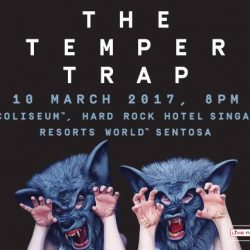 [SISTIC Singapore] Tickets for THE TEMPER TRAP - LIVE IN SINGAPORE go on sale on 16 Jan 2017. Get your tickets through SISTIC