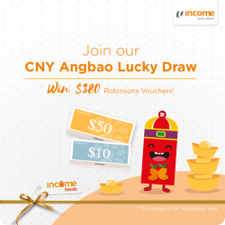 [NTUC Income Insurance] Usher in the Chinese New Year with fortune and prosperity! This month, Income Treats will be having a CNY Ang