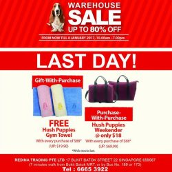 [Hush Puppies Singapore] Last day to shop with us at the warehouse sale. Make your way down now!