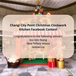 [Changi City Point] Congratulations to the winners of our Christmas Clockwork Kitchen Facebook Contest! You have won a $100 Changi City Point Gift