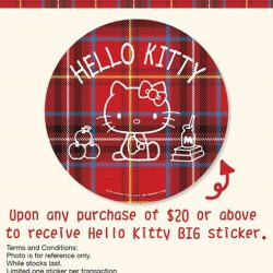 [Sanrio Gift Gate] Get a free Tartan Hello Kitty big sticker when you spend $20 and above in a single receipt!While stocks