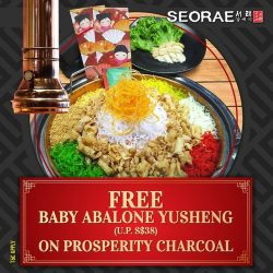[SEORAE] Huat Ah !! FREE Baby Abalone Yu Sheng on Prosperity Charcoal only at Seorae!T&Cs: - minimum spending of $80++ - valid