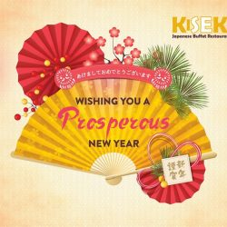 [Kiseki Japanese Buffet Restaurant] On behalf of Kiseki Japanese Buffet Restaurant, we wish you and your family Good Luck and Good Fortune in the