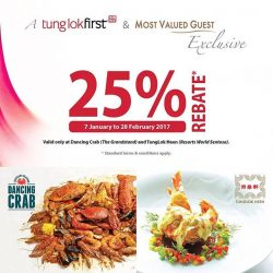 [Tung Lok Seafood] Happy weekend, folks! Here's a treat for TungLokFirst and MVG members. Enjoy 25% rebate* at Dancing Crab (The Grandstand)