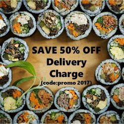 [House of Gimbap] Introducing House of Gimbap's 2017 first promo* : Order Gimbap online and SAVE 50% off your delivery charge (Now until