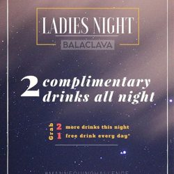 [Balaclava] Join us every Wed night for ladies night! 2 free drinks for ladies on entry ;)