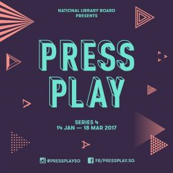 [library@orchard] Here's to a good start to 2017! Organised by the National Library Board's Arts & Culture team,  PressPlay is