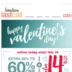 [Last Call] Be our Valentine: extra 14% on top of sale >> TODAY ONLY