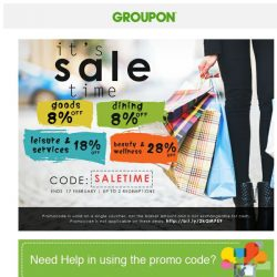 [Groupon] Your Favorite Time Is Here... It's SALETIME!! | Up To Extra 28% Off!