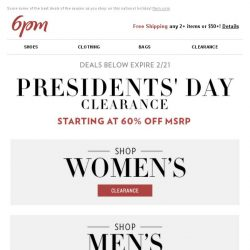 [6pm] Presidents' Day Clearance starts now!