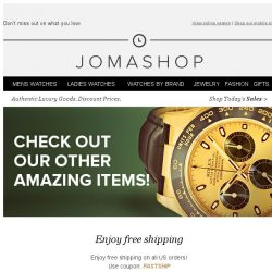 [Jomashop] Don't miss out