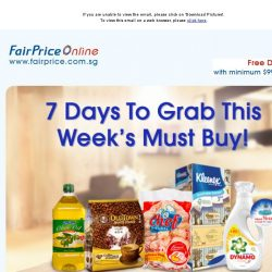 [Fairprice] 7 Days To Grab This Week's Must Buy!