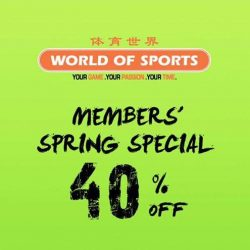 World of Sports: Enjoy 40% OFF Exclusively for Members or 20% OFF For Public!