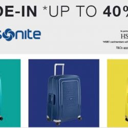 Samsonite: Trade-in your luggage and get up to 40% OFF Selected Models!