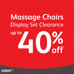 [OSIM] Experiencing OSIM massage at home just got more affordable. Get the good-as-new display sets of your favourite OSIM