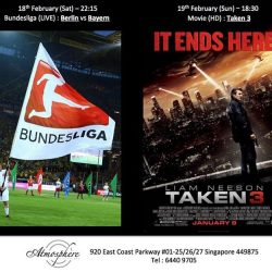 [Atmosphere Bistro & Bar] We have Bundesliga (LIVE) and Take 3 (HD) movie screenings for the weekend at #AtmosphereBistroSG. What better way to spend