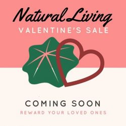 [Natural Living] To all the happy couples out there, Natural Living is throwing a Valentine's promotion for the entire month just