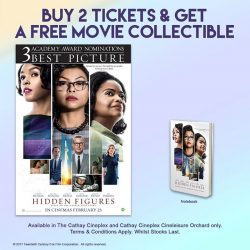 [Cathay Cineplexes] Take home a piece of HIDDEN FIGURES.Purchase 2 tickets to Hidden Figures and get a free notebook!More details