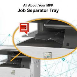 [Sharp] Grab and Go your important documents on hand with Sharp's Job Separator Tray. It avoids getting your copy/print/