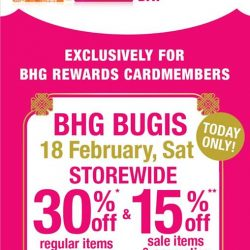 [BHG Singapore] Hurry down to BHG Bugis for our Rewards Cardmembers Day for  1 Day Only!Enjoy storewide 30%* off regular items