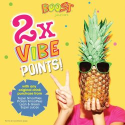 [Boost Juice Bars Singapore] Enjoy double the VIBE points when you purchase any original Boost from the range listed in the picture!