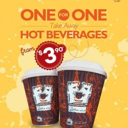 [O' Coffee Club] Here's Another Great Reason To Grab Your Cuppa @ O'Coffee Club. All Take-Away Hot Beverages Are Going @ 1