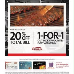 [Outback Steakhouse ] Attention #OCBC Cardholders! It's your turn to enjoy great Outback privileges! Wrap up your meal with an OCBC credit