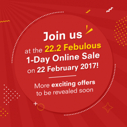 [Courts] Only TWO MORE DAYS to the 22.2 FEBULOUS 1-DAY ONLINE SALE!Stay ahead of the crowd and avoid
