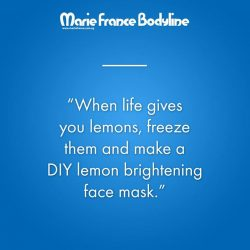 [Marie France Bodyline] When life gives you lemons, freeze them and make a DIY lemon brightening face mask.#mariefrancebodyline #mariefrance_sg #bodypositive #loveyourbody #eatright #