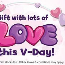 [Babies'R'Us] Valentine's Day is coming up soon!If you haven't gotten that special gift for that someone special, you