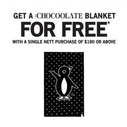 [Chocoolate --- i.t Labels Singapore] We're giving you yet another reason to splurge.Get a free :CHOCOOLATE blanket upon a single nett purchase of $