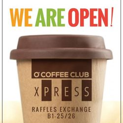 [O' Coffee Club] Yes! We are back, ready to meet our old friends and make new ones! O'Coffee Club Xpress opens today