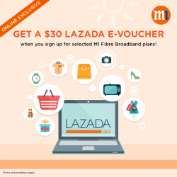 [M1] Get a $30 Lazada e-voucher when you sign up for selected M1 Fibre broadband plans online! Tncs apply.Find