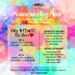 [49 Seats] Plan the perfect date with Sugar Lips Valentine's Day set for 2pax at only $49nett which includes the very