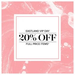 [Forever New] Eastland VIP - 20% Off Full Price Items*. Starts 9am Thursday 23rd February, ends 9pm Thursday 23rd February.*Offer available at