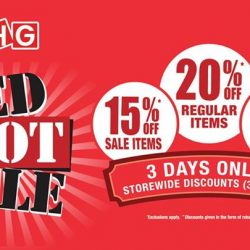 [BHG Singapore] Don't Miss out our Red Hot Sale from 3 - 5 Feb!Enjoy STOREWIDE DISCOUNTS 20% off regular & 15% off