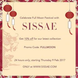 [Sissae] Celebrate Full Moon Festival with SISSAE. Get 10% off for our latest collection only at www.sissae.comPromo code :