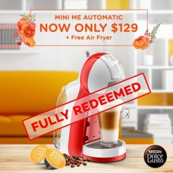 [Nestle Dolce Gusto] Thank you for your outstanding support! All Mayer Air Fryers has been fully redeemed across our webshop and retail outlets.